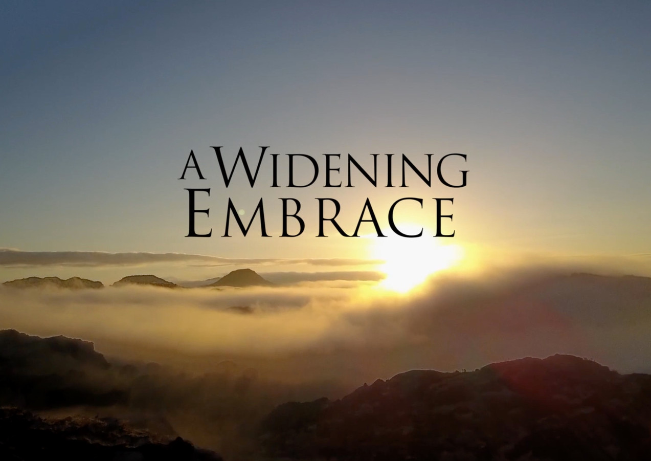 A Widening Embrace Documentary