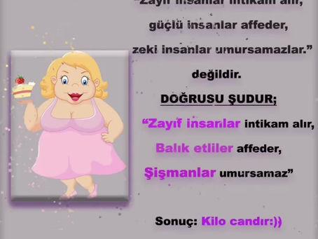Kilo Candır:))