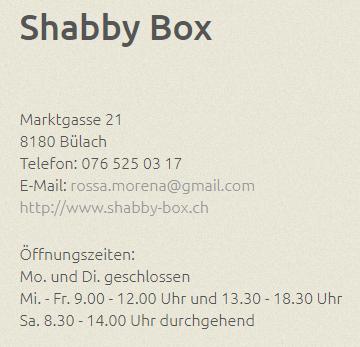 Shabby Box, Bülach