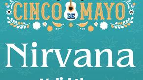 Cinco de Mayo with Nirvana 🎉