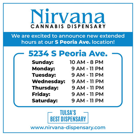 Extended Hours at Nirvana | S Peoria Ave