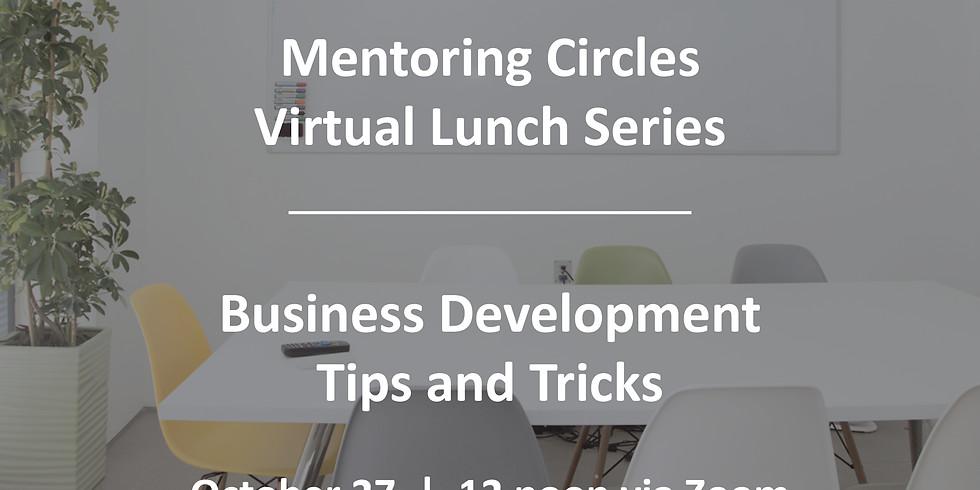 Mentoring Circles: Business Development Tips and Tricks