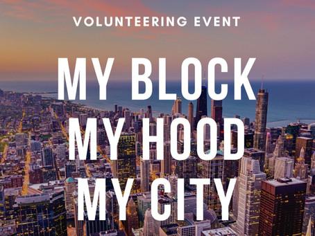 My Block My Hood My City Volunteering Event