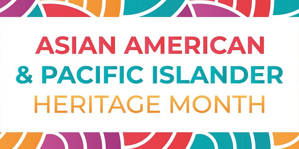 Celebrate Asian American Pacific Islander Month