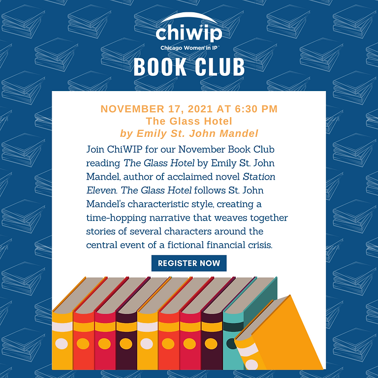 ChiWIP Book Club - The Glass Hotel by Emily St. John Mandel
