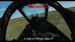 IL-2 Great Battles: A look in Virtual Reality