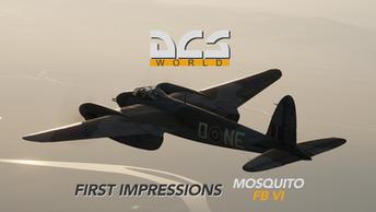 First Impressions: DCS de Havilland Mosquito FB Mk.VI by Eagle Dynamics