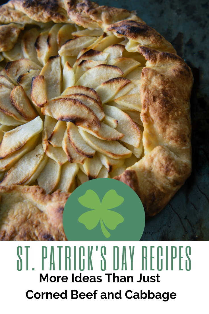 What To Eat On St. Patrick's Day, St. Patty's Day Food Ideas, More Than Corned Beef And Cabbage