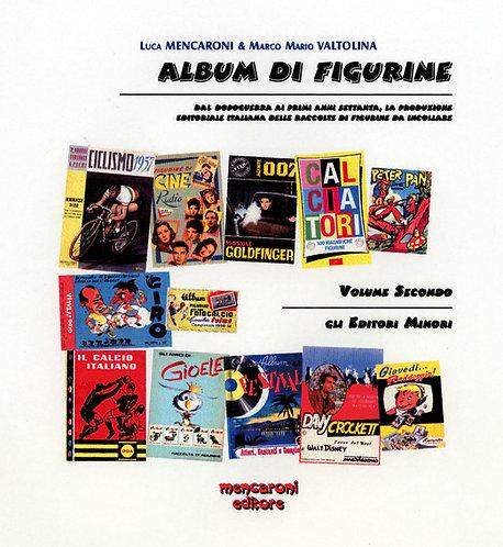 Mencaroni Valtolina - ALBUM DI FIGURINE Vol. 2 - Mencaroni Ed. 2001 - ECCELLENTE