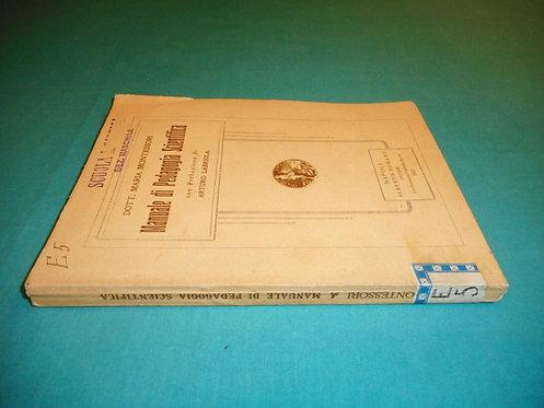 Maria Montessori Pref. Labriola - MANUALE DI PEDAGOGIA SCIENTIFICA - 1a ed. 1921