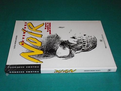 Luca Mencaroni - AVVENTURE NOIR VOL. 2 - Mencaroni Editore 2013 - BLISTERATO
