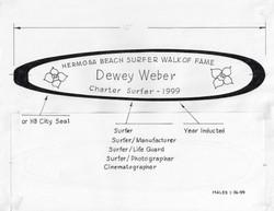 Surfer Walk of Fame Dewey Weber Surfboard