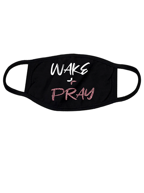 WAKE + PRAY MASK