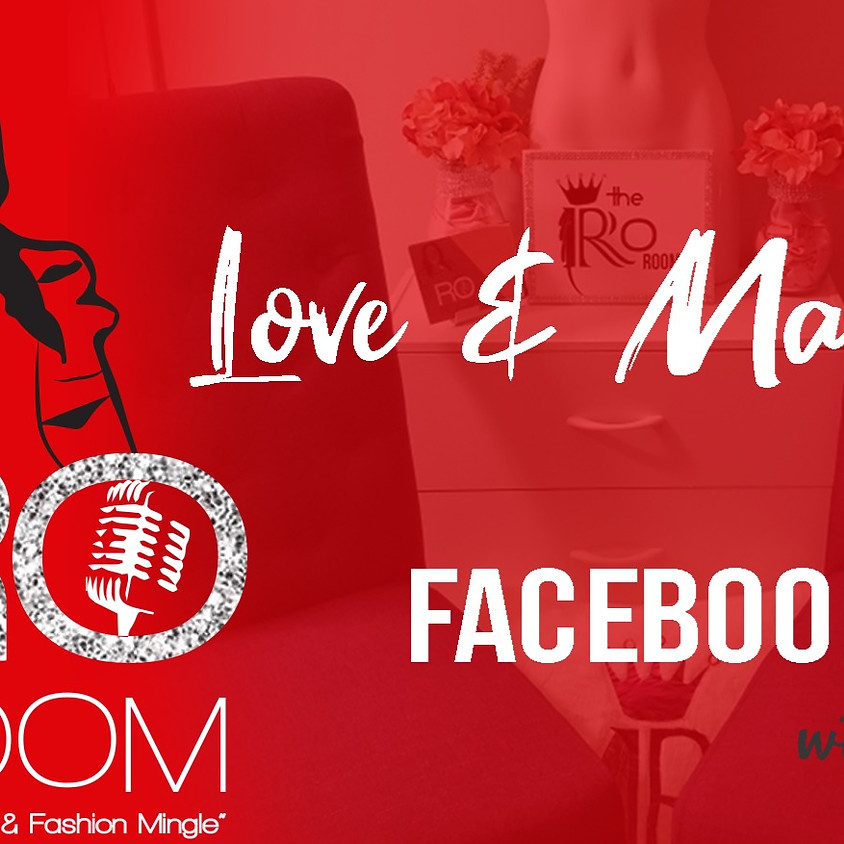 THE RO ROOM: LOVE & MARRIAGE