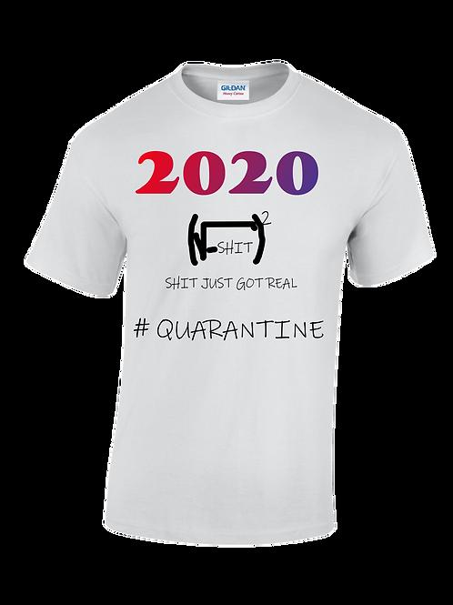 Quarantine 2020 Tee Shirt