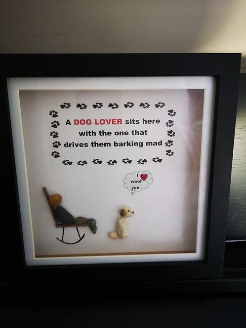A dog lover sits here... Pebble art frame