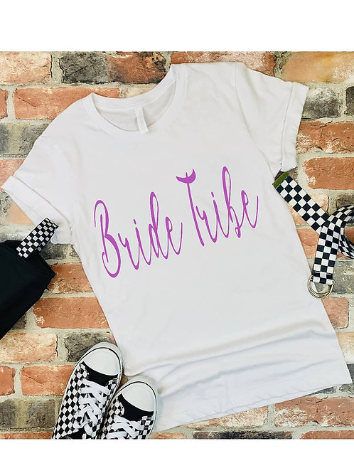 Bride tribe t shirts, wording can be changed to suite needs.