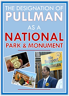 The Designation of Pullman as a National Park and Monument