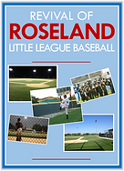 Revival of Roseland Little League