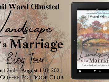 """CPBC Blog Tour and Book Review with Gail Ward Olmsted's """"Landscape of a Marriage"""""""