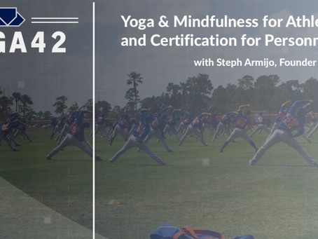 NEW 20-hour Yoga42 Certification Course for MLB and MiLB Personnel