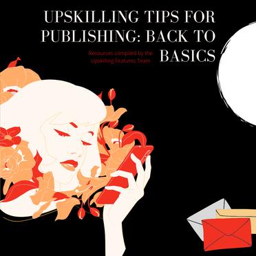 Upskilling for Publishing: Back to Basics