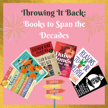 Throwing It Back: Books To Span The Decades