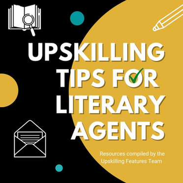 Upskilling Tips for Literary Agents
