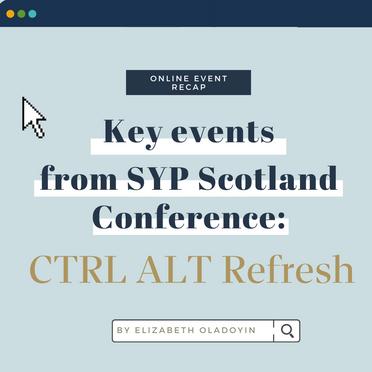 SYP Scotland Conference Ctrl Alt Refresh: Key Events
