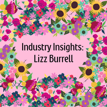 Industry Insights: Lizz Burrell