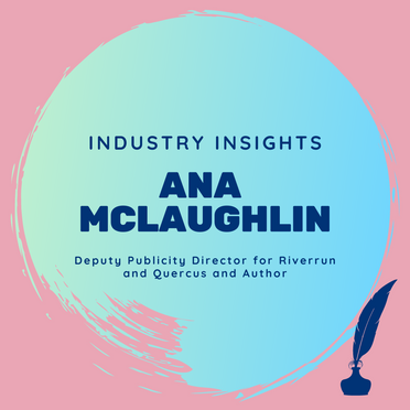 Industry Insights: Ana McLaughlin