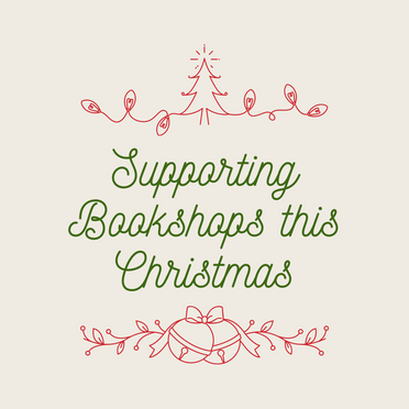 Supporting Bookshops This Christmas