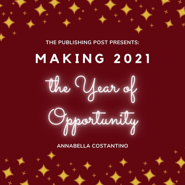 Making 2021 the Year of Opportunity by Annabella Costantino