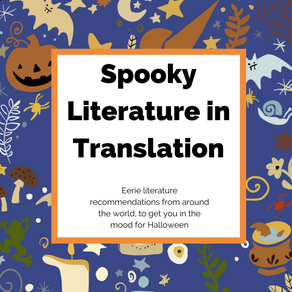Spooky Literature in Translation