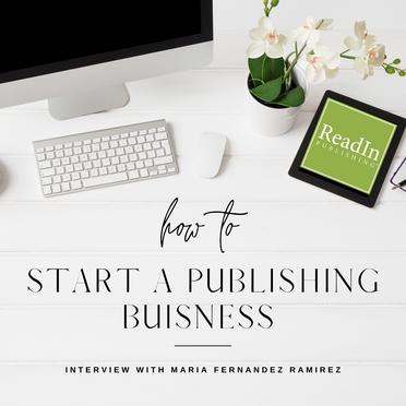 Starting a Publishing Business: ReadIn Publishing