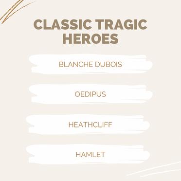 Classic Tragic Heroes