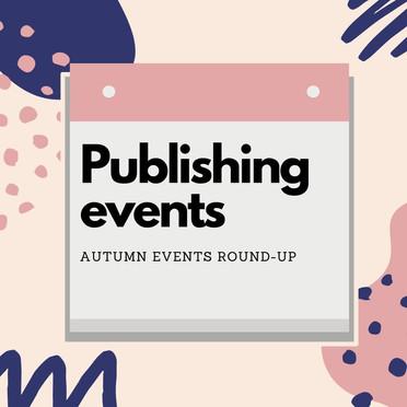 Publishing Events Round-Up