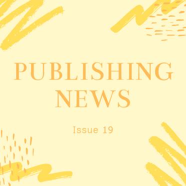 Publishing News: Issue 19