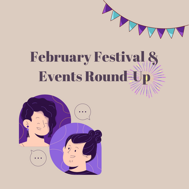 Events Round Up for February
