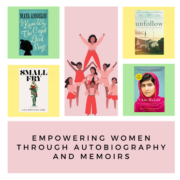 Empowering Women Through Autobiography and Memoirs