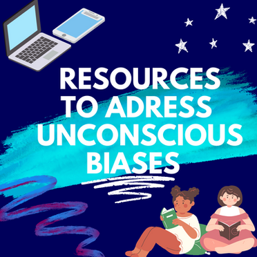 Resources to Address Unconscious Bias