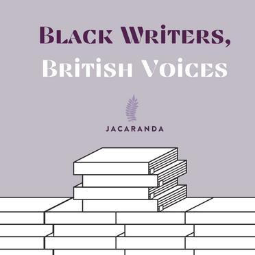 Jacaranda: Black Writers, British Voices