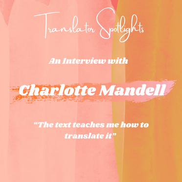 Translator Spotlights: In Conversation with Charlotte Mandell