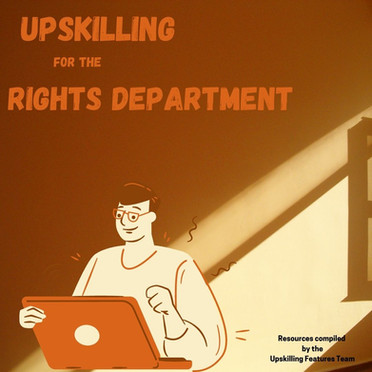 Upskilling for the Rights Department