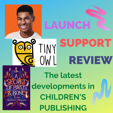 Launch, Support, Review: The Latest Developments in Children's Publishing