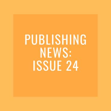 Publishing News: Issue 24