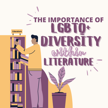 The Importance of LGBTQ+ Diversity in Literature