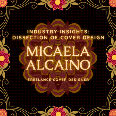 Industry Insights with Micaela Alcaino: Dissection of Cover Design