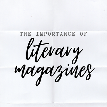 The Importance of Literary Magazines