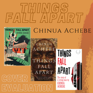 Chinua Achebe's Things Fall Apart: The Evolution of Cover Design